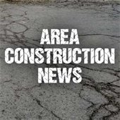 Area Construction News