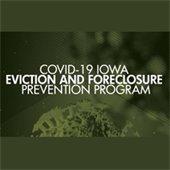 COVID-19 Iowa Eviction and Foreclosure Prevention Program