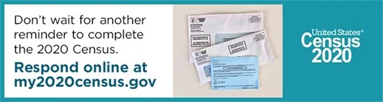 Don't wait for another reminder to complete the 2020 Census. Respond online at my2020census.gov